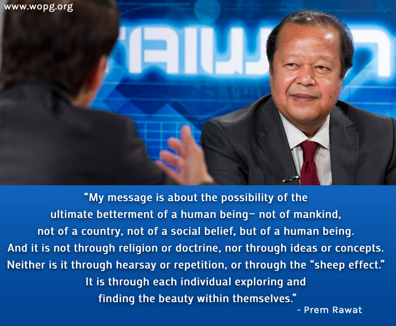 interview,Prem Rawat,quote