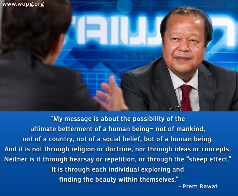 interview,Prem Rawat,quote