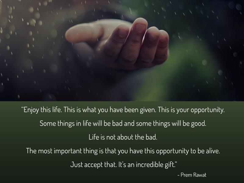 hand,rain,Prem Rawat,quote