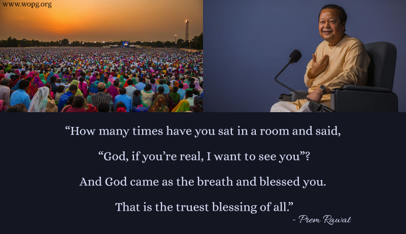india, event,rvk,Prem Rawat,quote