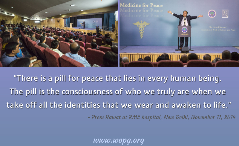 medicine for peace,Prem Rawat at RML Hospital, New Delhi - Nov 11, 2014,quote