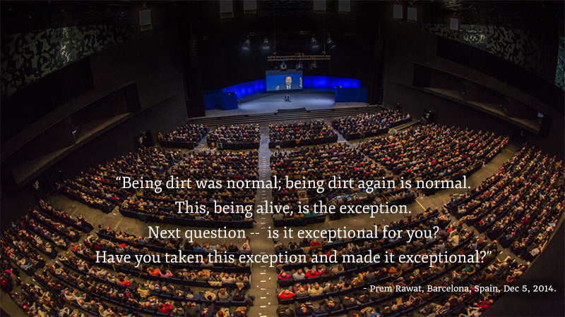 auditorium, hall,Prem Rawat,quote