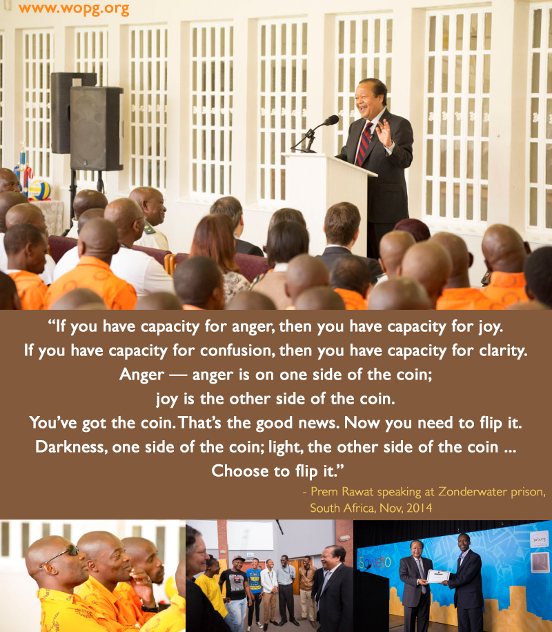 Prem Rawat at Zonderwater prison, South Africa, Nov, 2014,quote