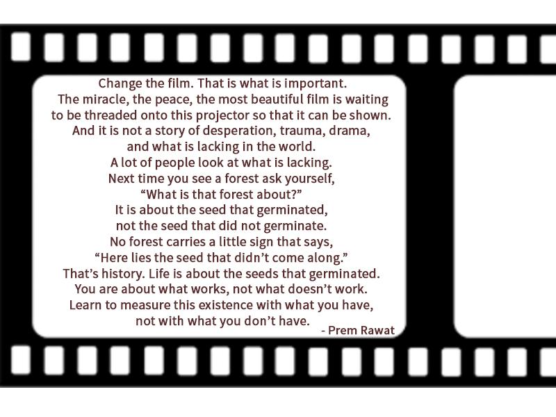 film role,Prem Rawat,quote