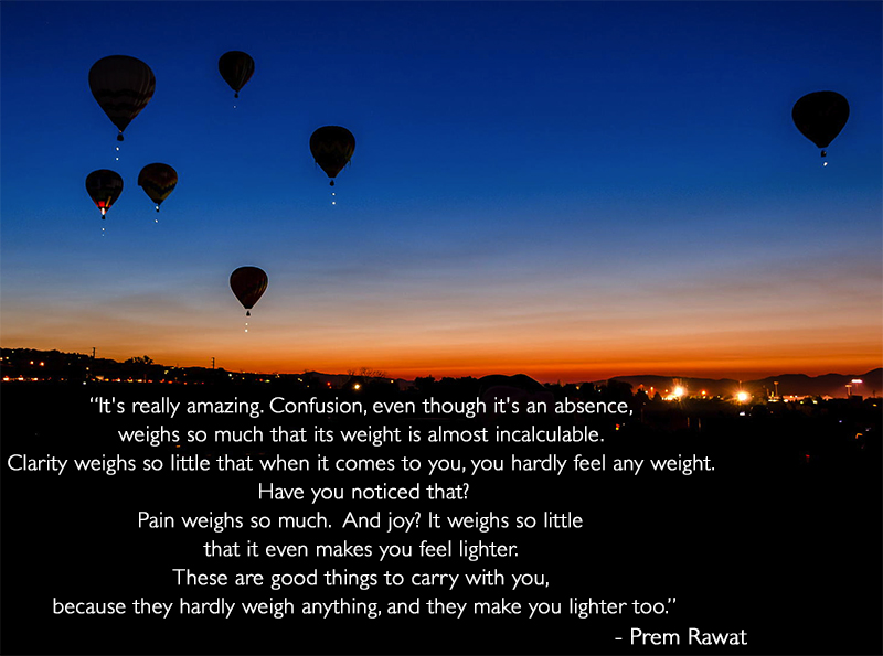 hot air balloon, evening,Prem Rawat,quote