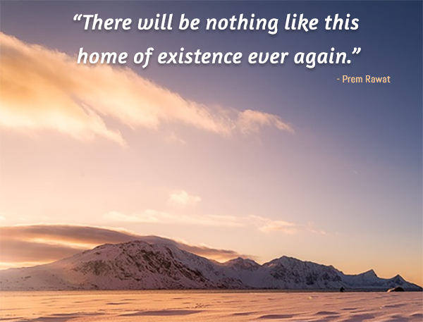 ice mountain,Prem Rawat,quote