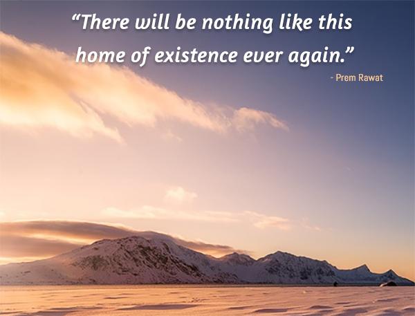 ice mountain,Prem Rawat,quote