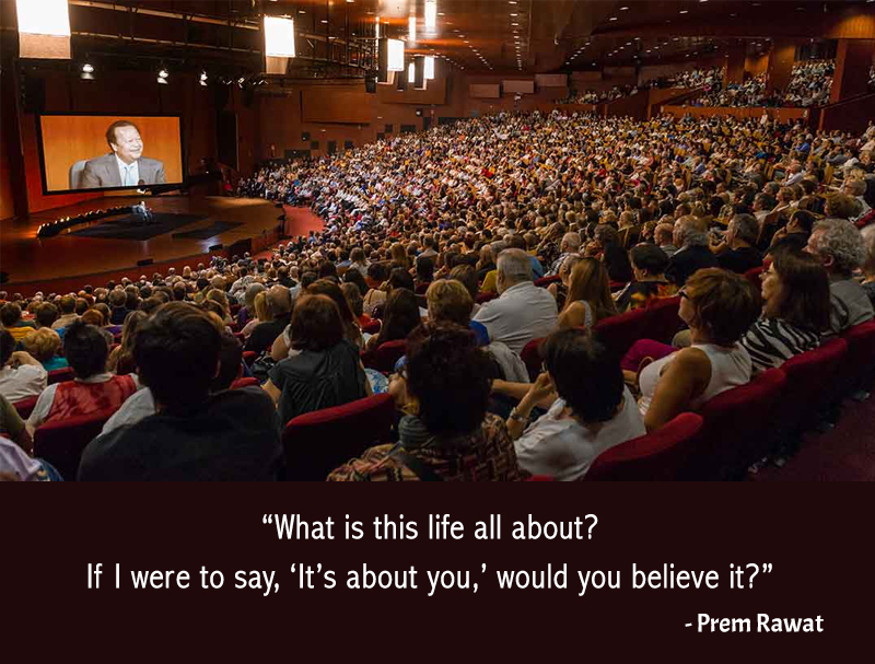 wopg,event, auditorium,Prem Rawat,quote
