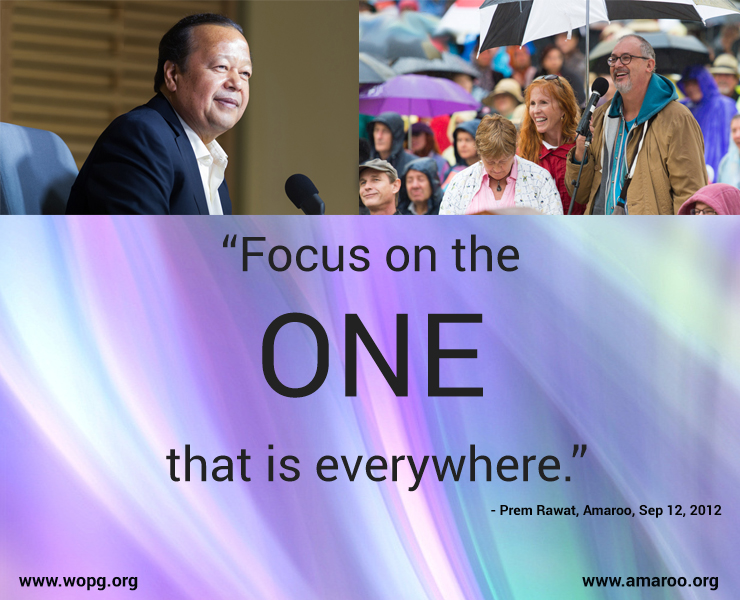 wopg, event,Prem Rawat, Amaroo, Sep 12, 2012,quote