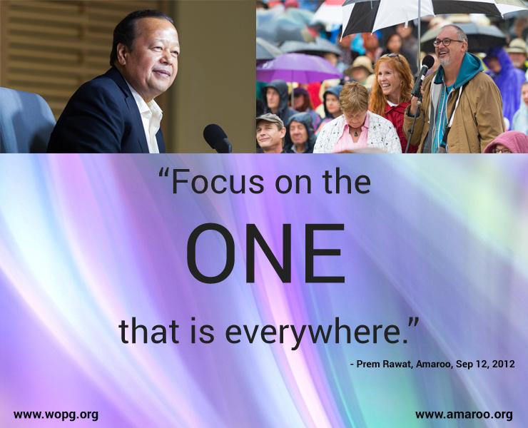 wopg, event,Prem Rawat, Amaroo, Sep 12, 2012,quote