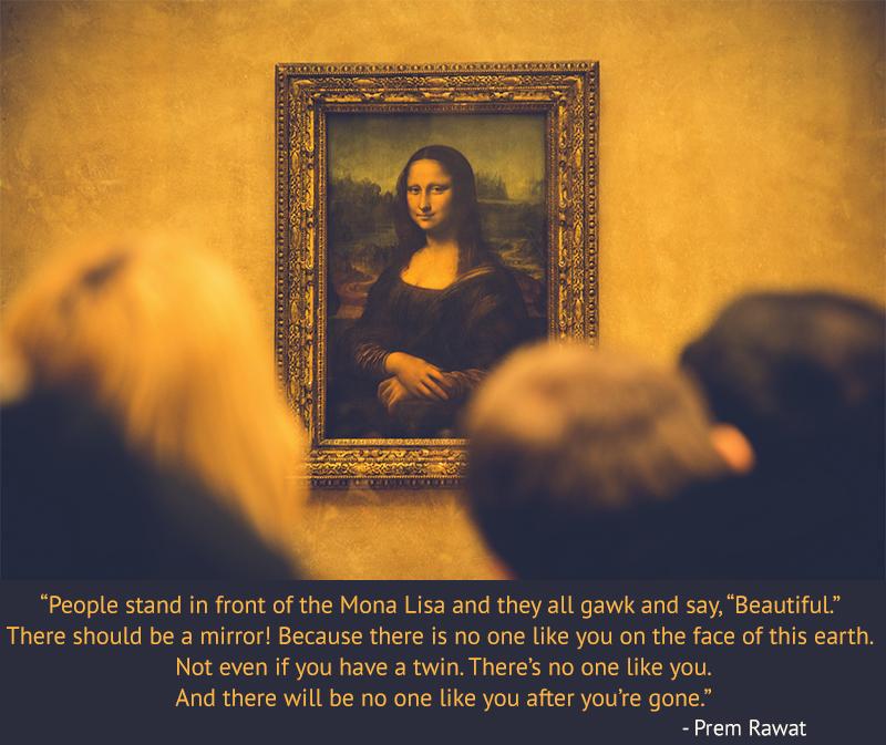 monalisa portrait,Prem Rawat,quote