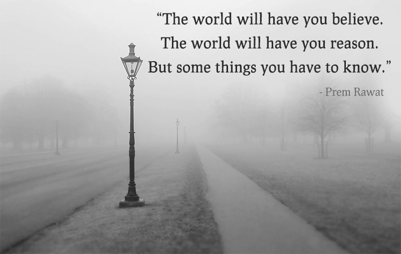 fog, lamp post,Prem Rawat,quote