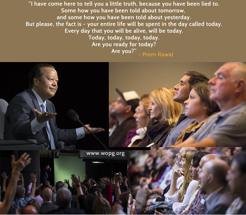 event,wopg,Prem Rawat,quote