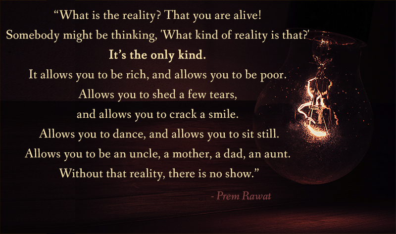 bulb,Prem Rawat,quote