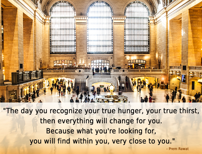 hall, terminal,Prem Rawat,quote