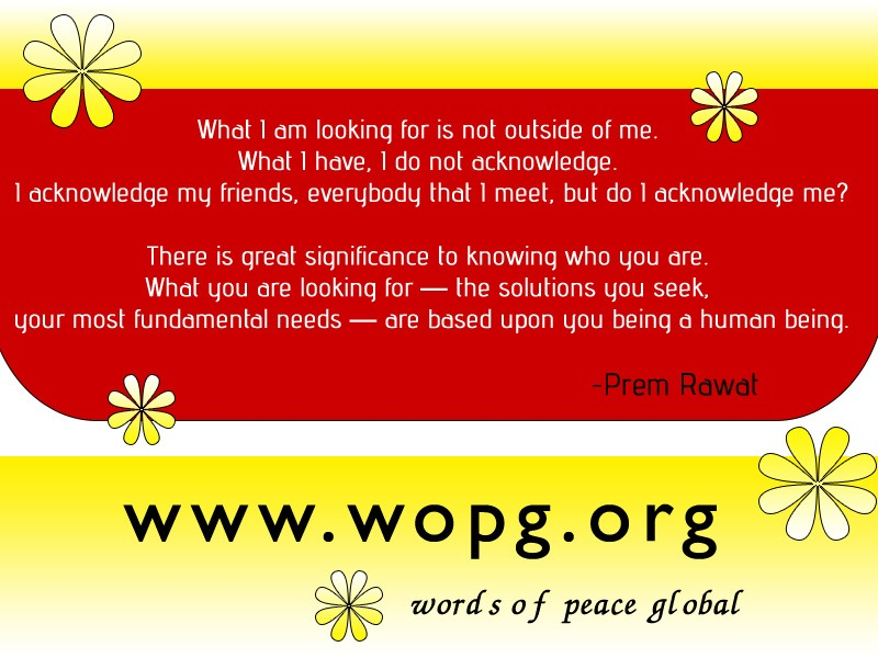 read,yellow,words of peace,Prem Rawat,quote