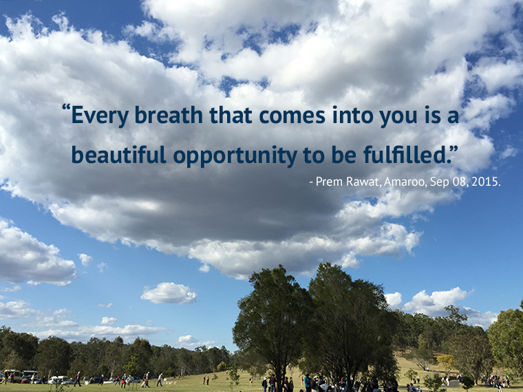 amaroo, field,Prem Rawat,quote