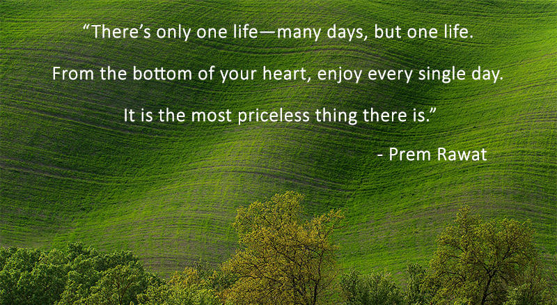 greenery,Prem Rawat,quote