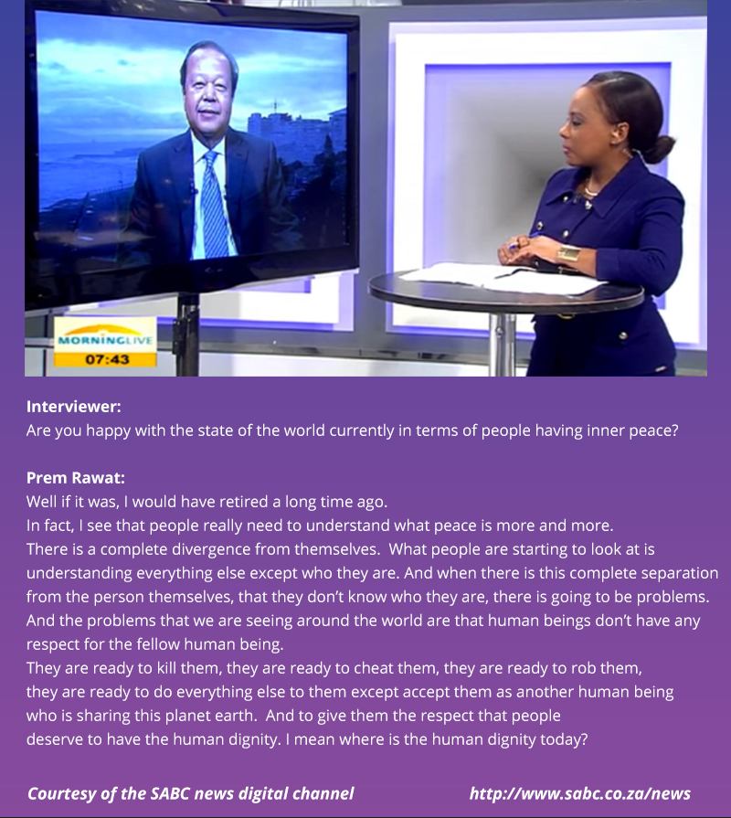 Prem Rawat on SABC news digital channel,quote