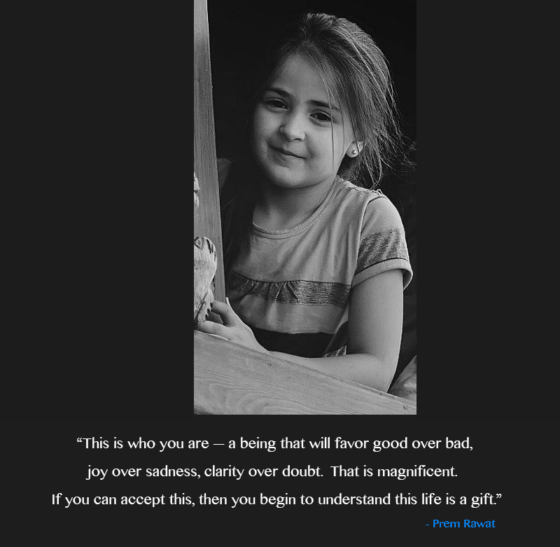 girl, child,Prem Rawat,quote