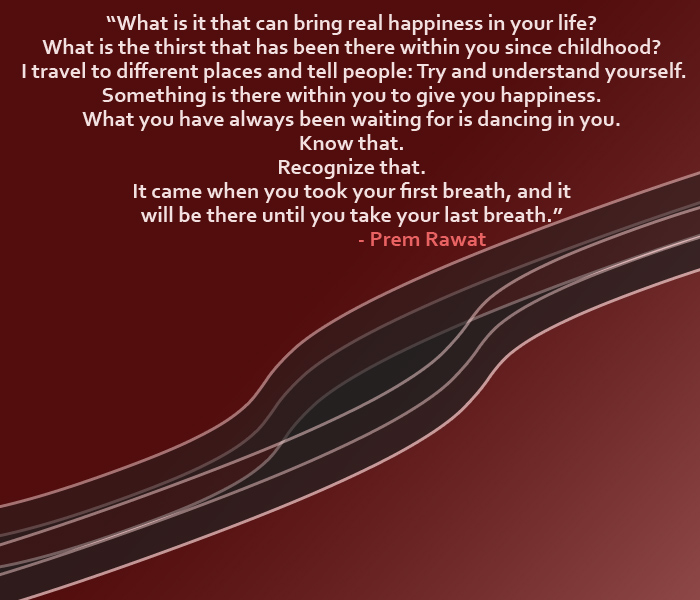 lines,abstract,Prem Rawat,quote
