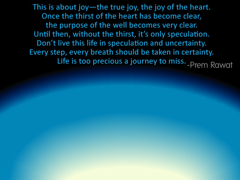 curves,Prem Rawat,quote