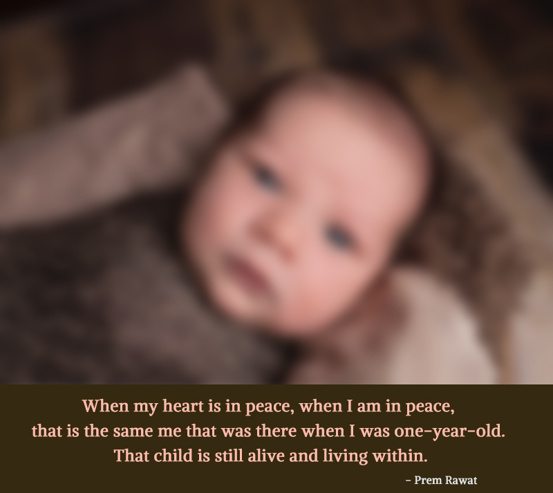 newborn,Prem Rawat,quote