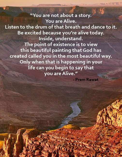 river, mountain,Prem Rawat,quote