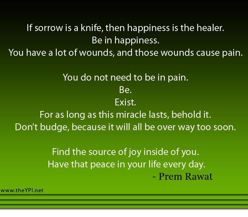 If Sorrow Is A Knife, Then Happiness Is The…