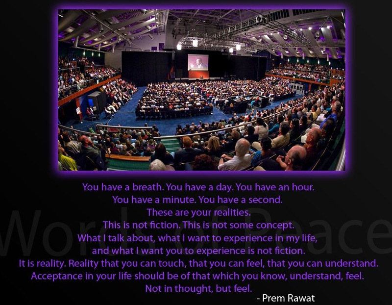 event,hall,Prem Rawat,quote