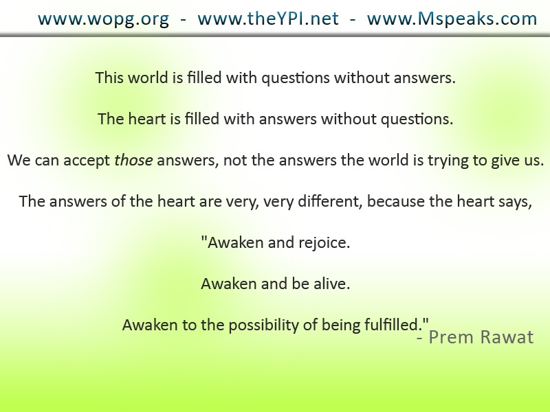 yellow patches,Prem Rawat,quote