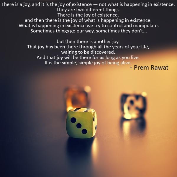 dice,Prem Rawat,quote