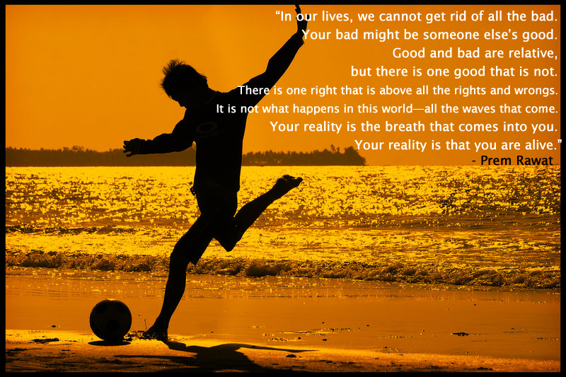 silhouette,boy,football,beach,Prem Rawat,quote