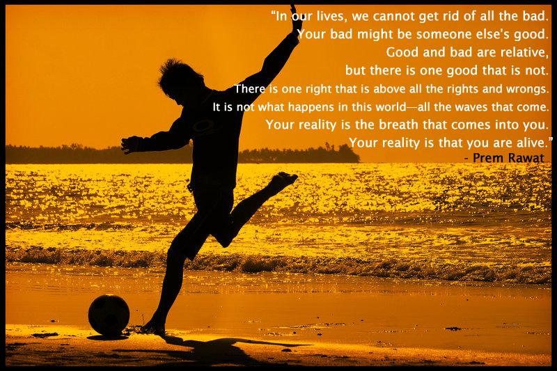 silhouette,boy,football,beach,Prem Rawat,quote