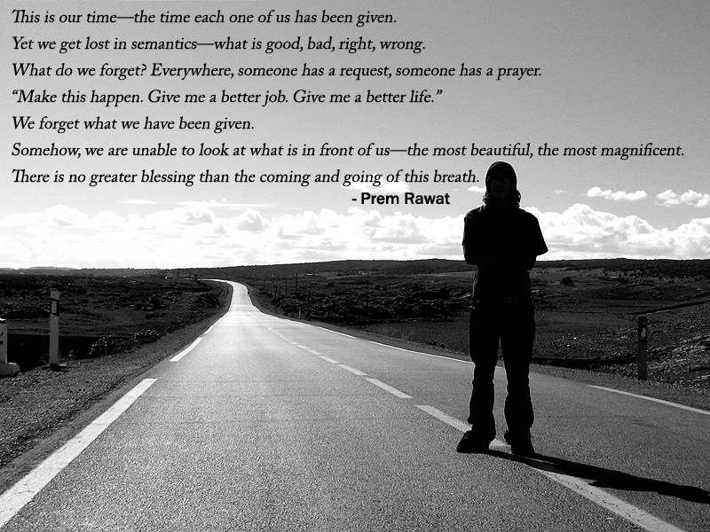 road,person,Prem Rawat,quote
