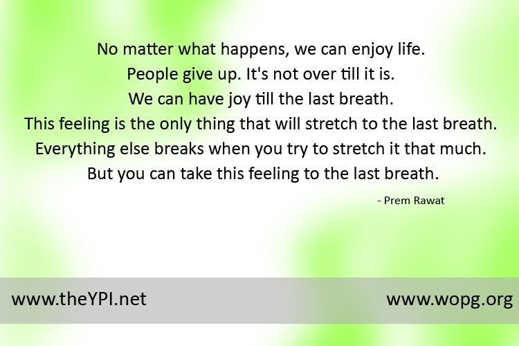 color patches,Prem Rawat,quote