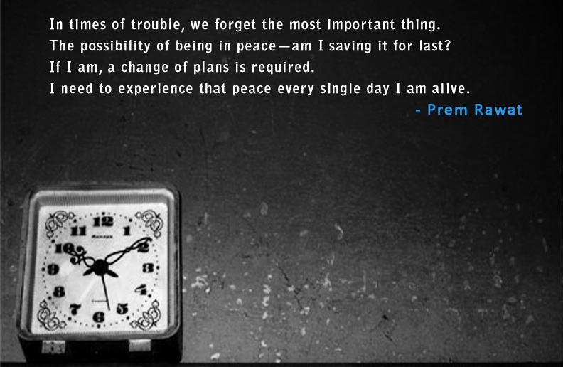 watch,Prem Rawat,quote
