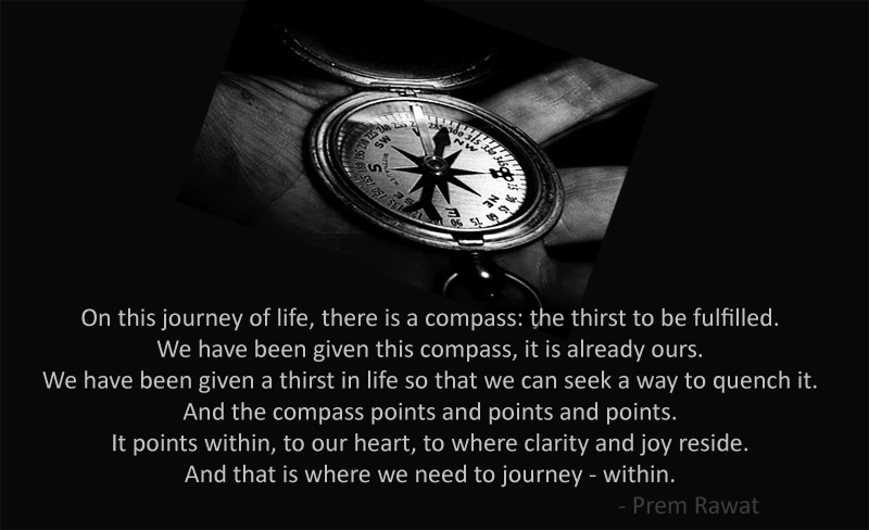 compass,direction,needle,magnet,Prem Rawat,quote