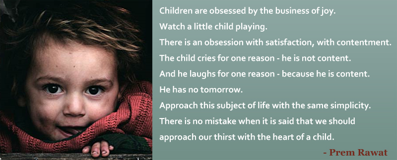 kid,Prem Rawat,quote