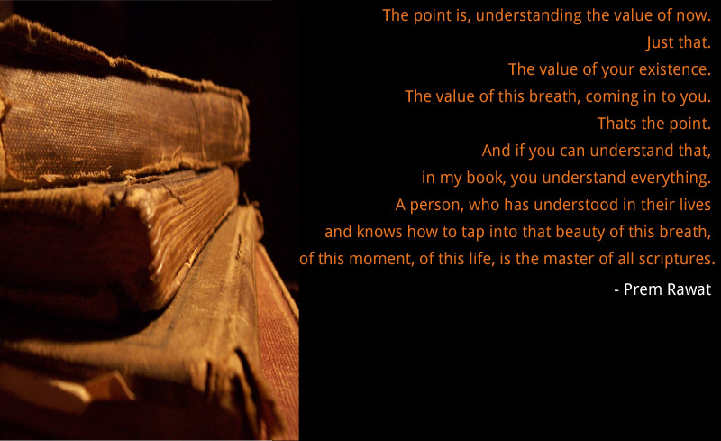 old,book,scripture,Prem Rawat,quote