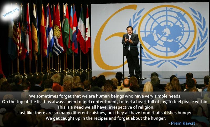 united nations,Prem Rawat,quote