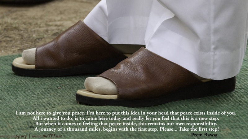 footwear,step,Prem Rawat,quote