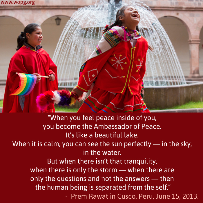 water fountain,Prem Rawat in Cusco, Peru, June 15, 2013,quote