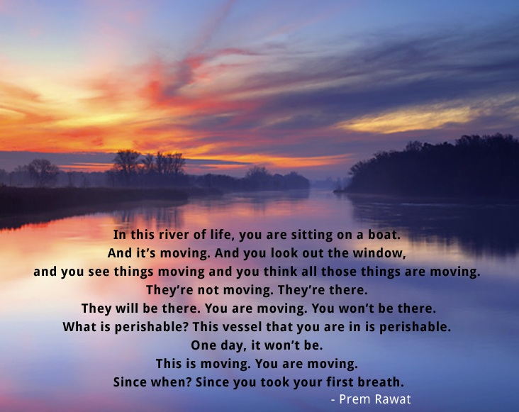 In This River Of Life, You Are Sitting On…
