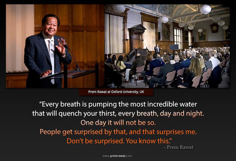 oxford university,Prem Rawat at Oxford University, UK,quote