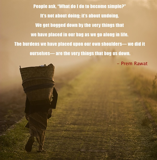 farmer,hardwork,road,Prem Rawat,quote
