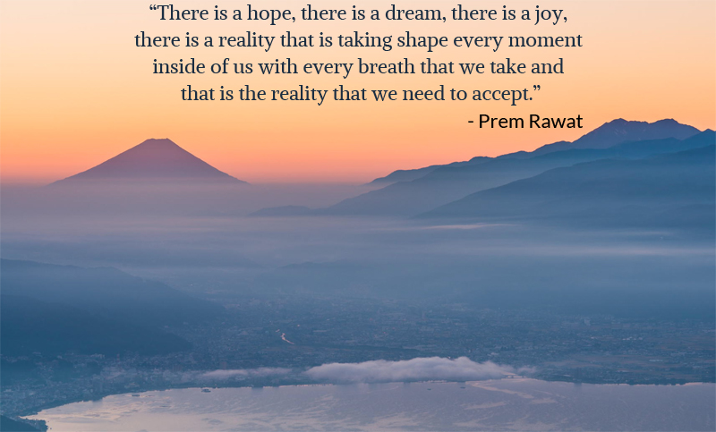 mountain,Prem Rawat,quote