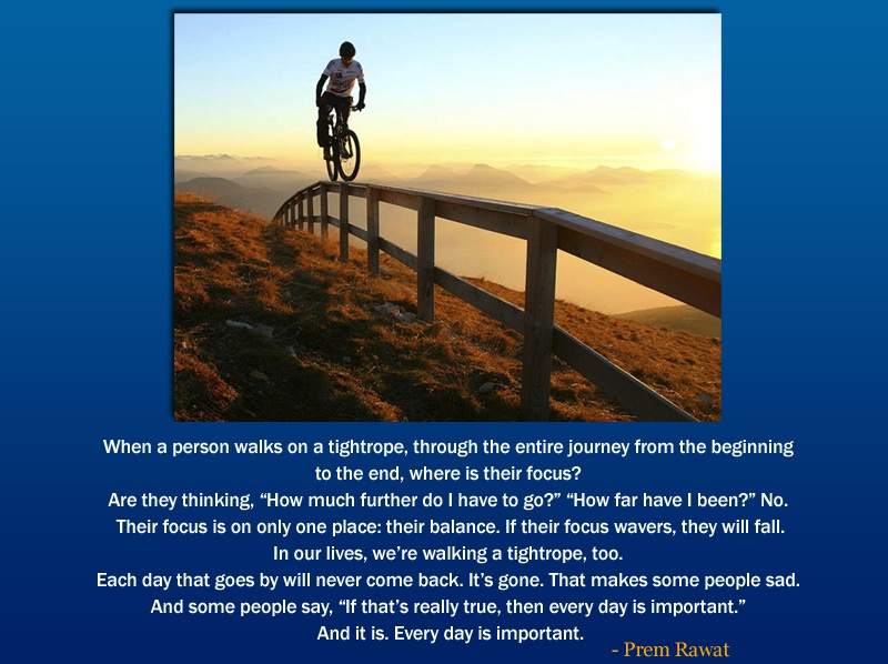 cycle,adventure,Prem Rawat,quote