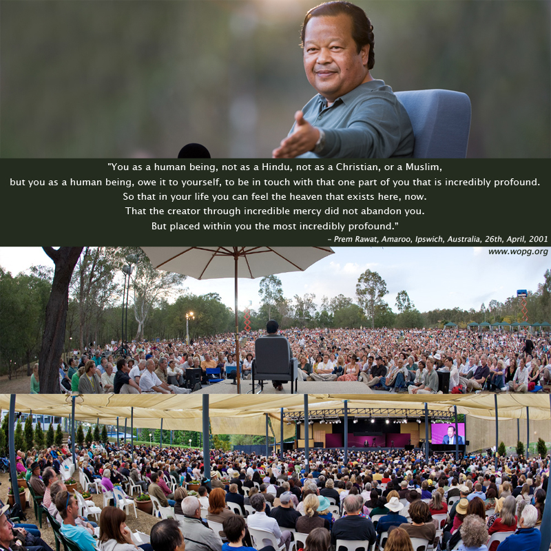amaroo event,Prem Rawat, Amaroo, Ipswich, Australia, 26th, April, 2001,quote