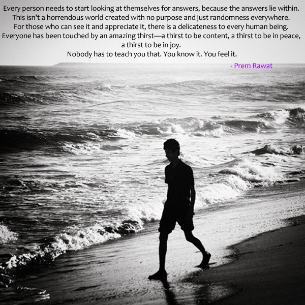 beach walk,Prem Rawat,quote